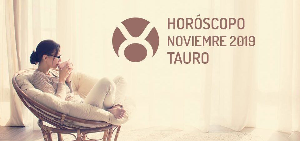 Horóscopo de Tauro para Noviembre