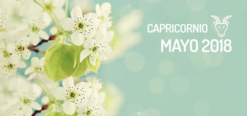 Horóscopo de Capricornio para Mayo 2018