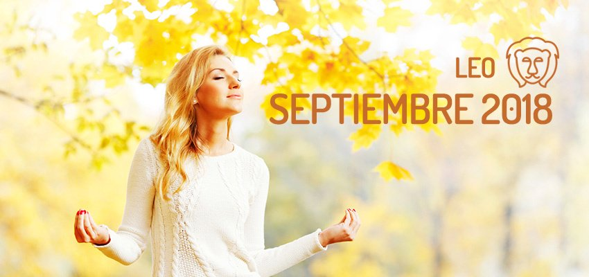 Horóscopo de Leo para Septiembre 2018