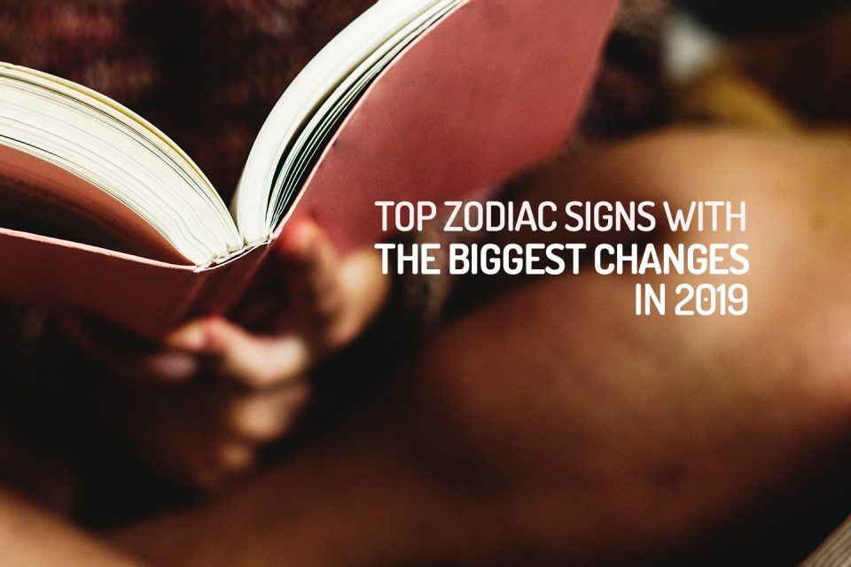 The 3 zodiac signs with the most changes in 2019 - WeMystic