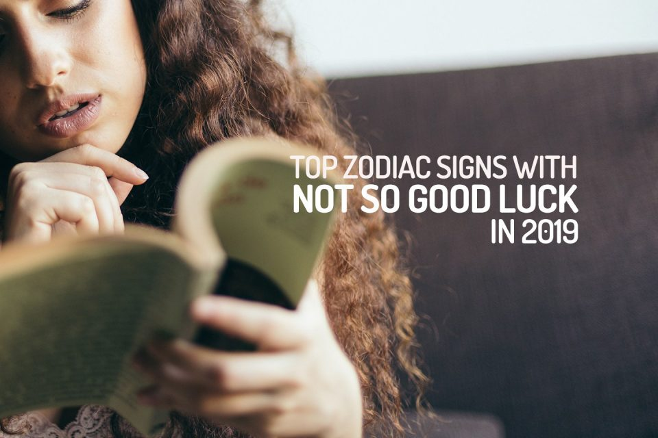 The 3 zodiac signs with the most bad luck in 2019 - WeMystic