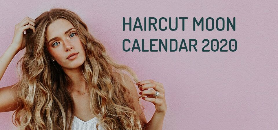 Haircut calendar 2020 plan it by the moon , WeMystic