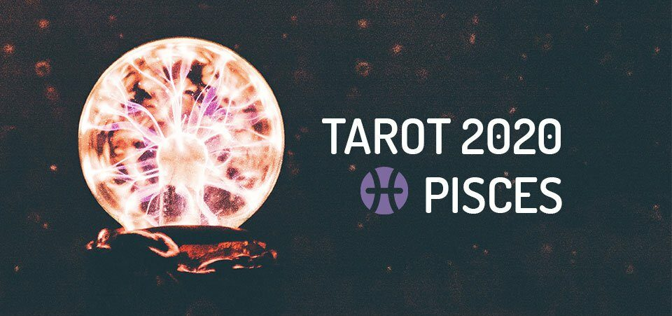 pisces tarot reading for january 2020