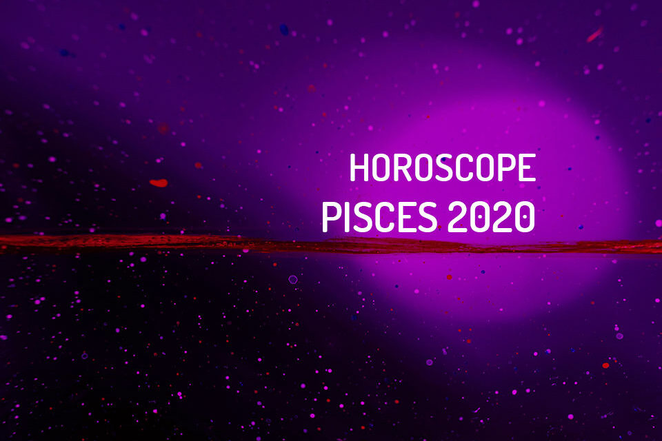 2020 monthly horoscope pisces born 5 march
