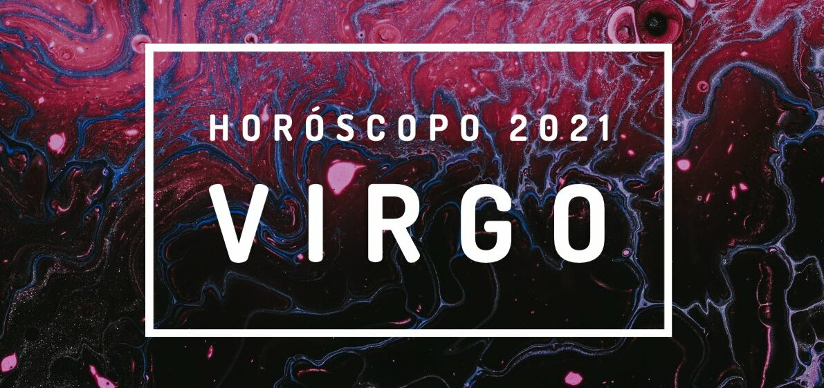 Horóscopo Virgo 2021